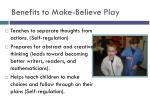 benefits to make believe play