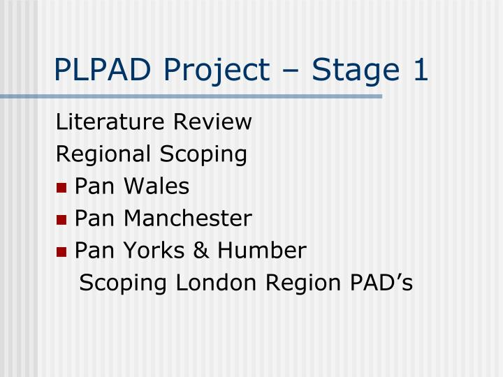PLPAD Project – Stage 1