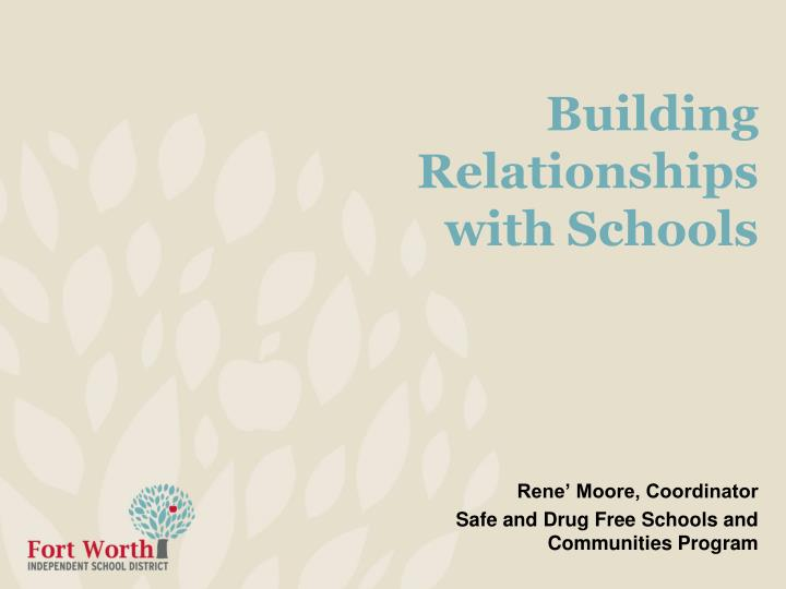 building relationships with schools n.