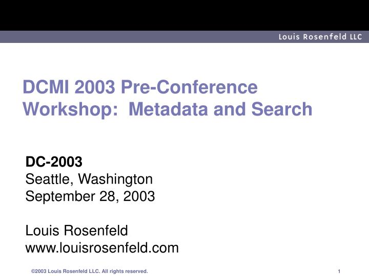 dcmi 2003 pre conference workshop metadata and search n.