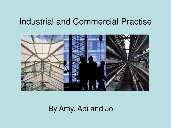 industrial and commercial practise n.