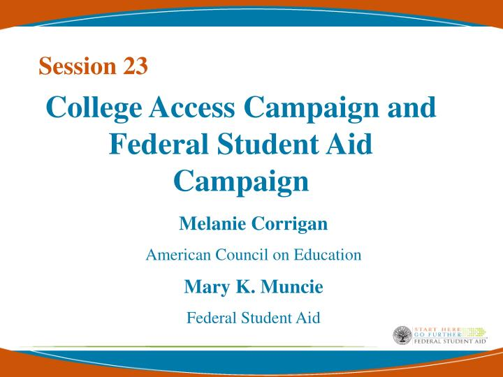college access campaign and federal student aid campaign n.