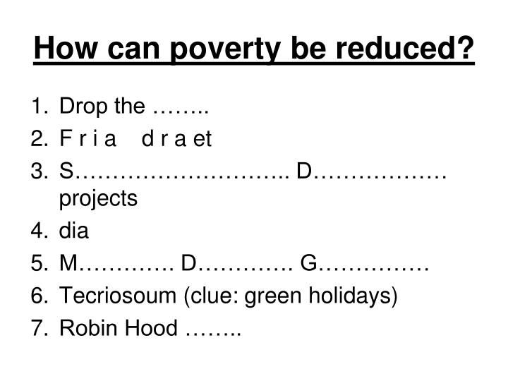 how can poverty be reduced n.