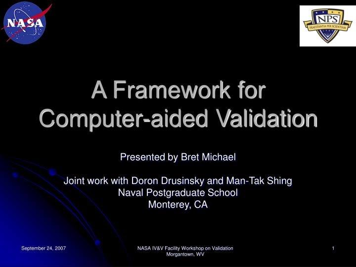 a framework for computer aided validation n.