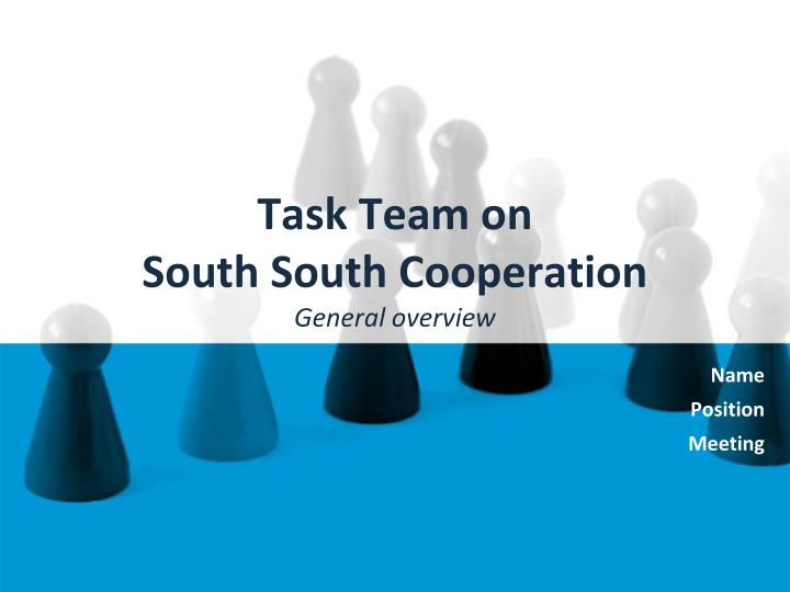 task team on south south cooperation general overview n.