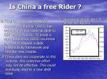 is china a free rider