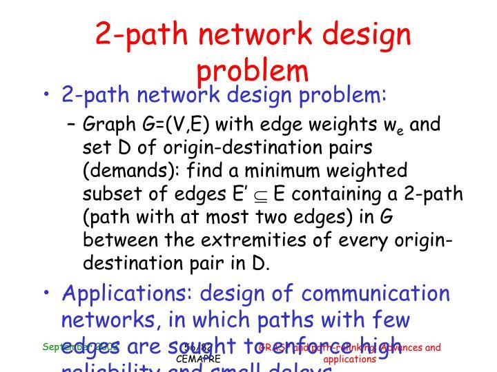 2-path network design problem