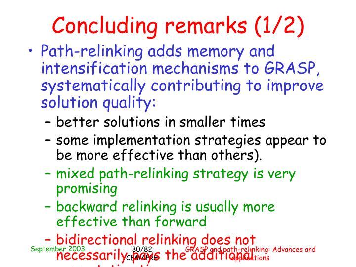 Concluding remarks (1/2)