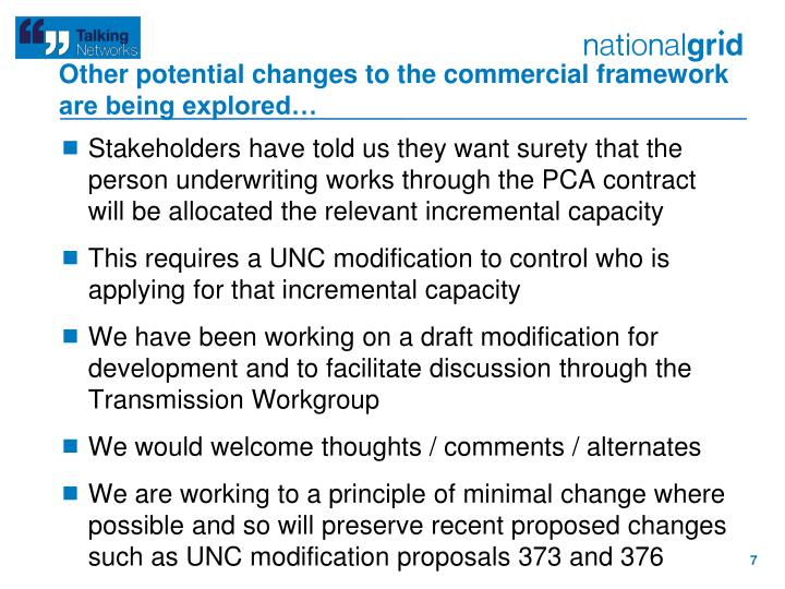 Other potential changes to the commercial framework are being explored…