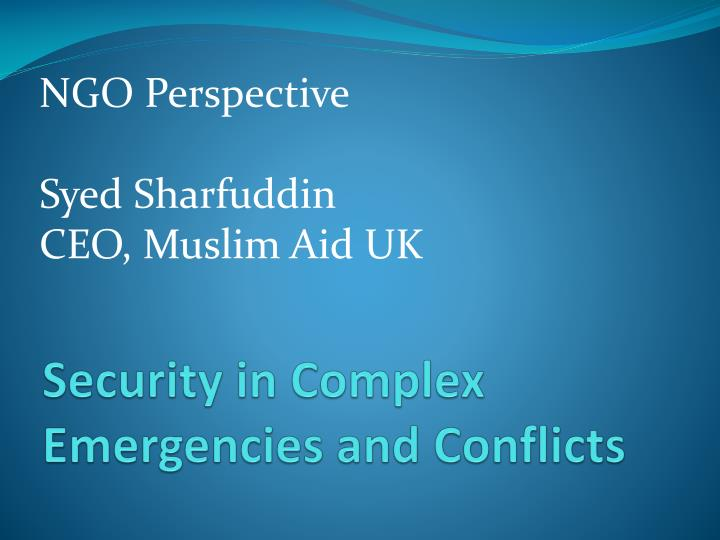 security in complex emergencies and conflicts n.