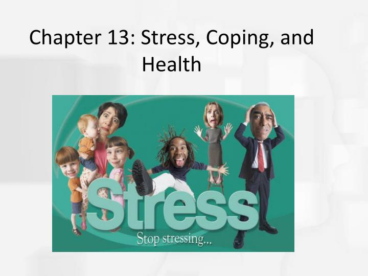 chapter 13 stress coping and health n.