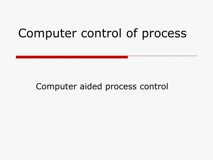 computer control of process n.