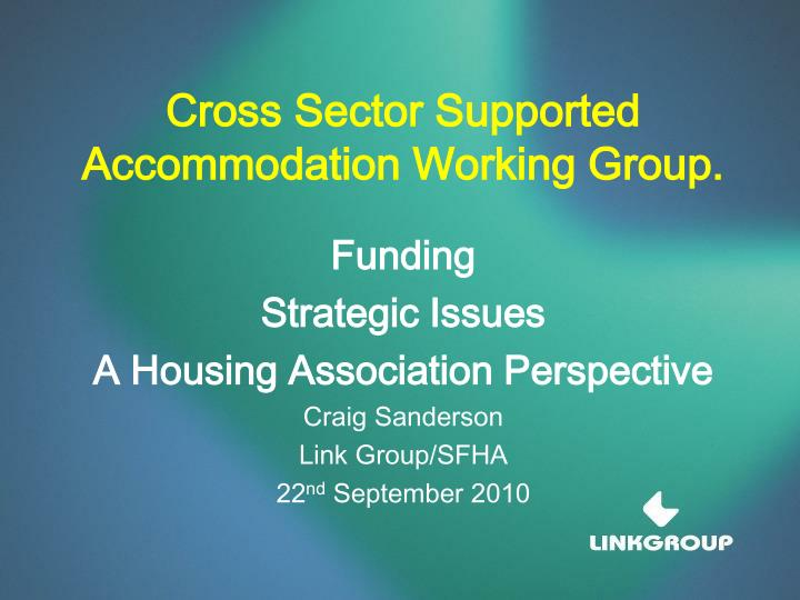 cross sector supported accommodation working group n.