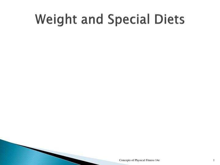 weight and special diets n.
