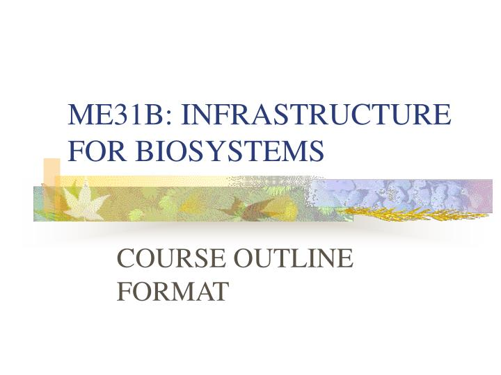 me31b infrastructure for biosystems n.