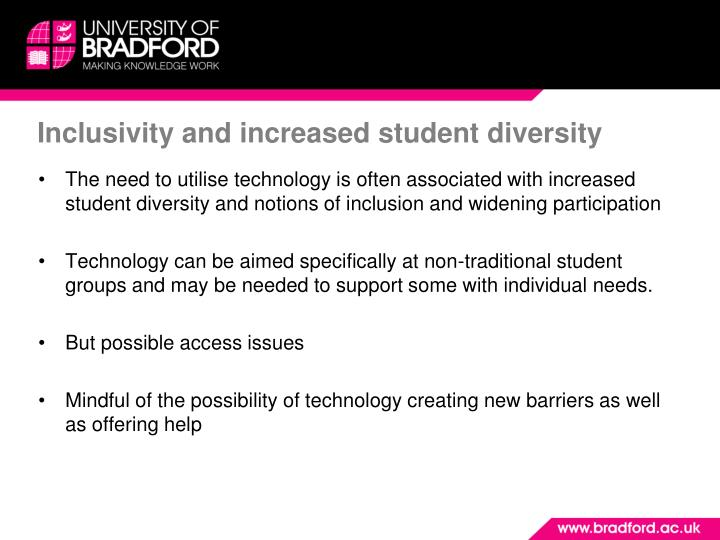 Inclusivity and increased student diversity