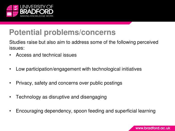 Potential problems/concerns