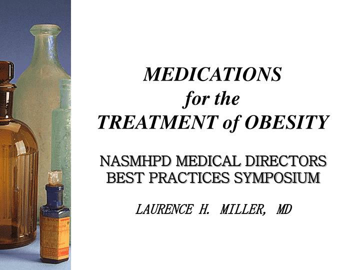 medications for the treatment of obesity n.