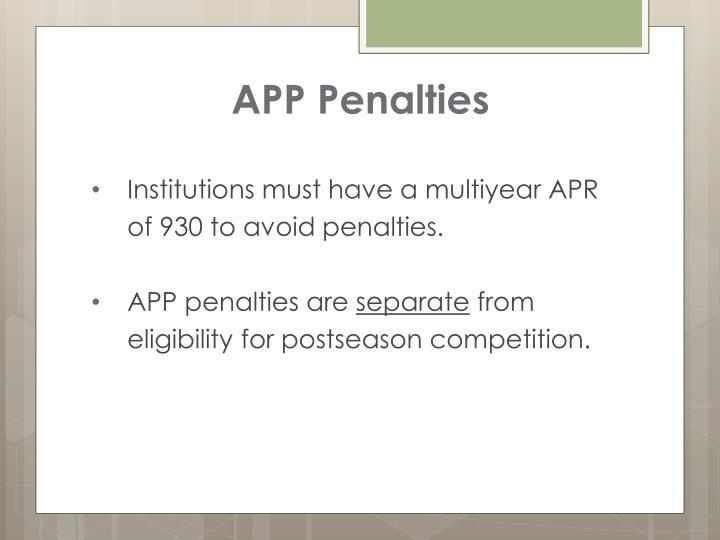 APP Penalties