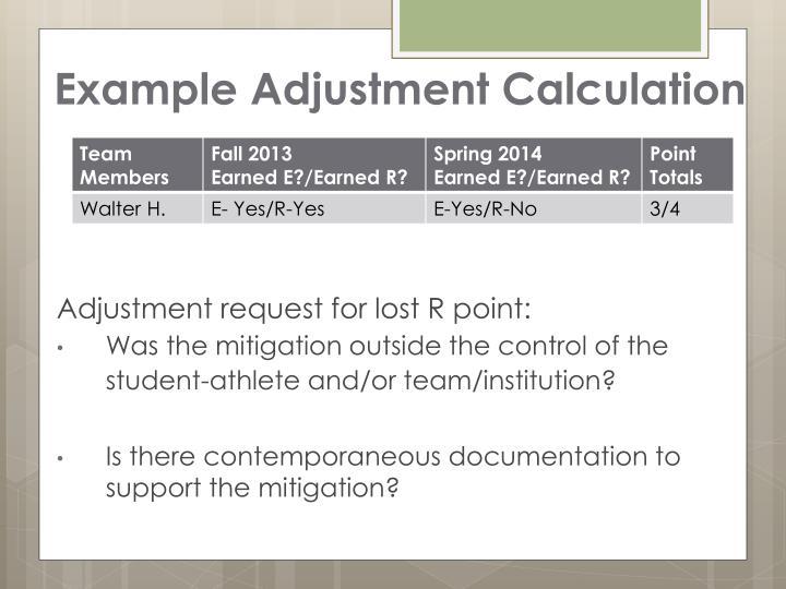 Example Adjustment Calculation