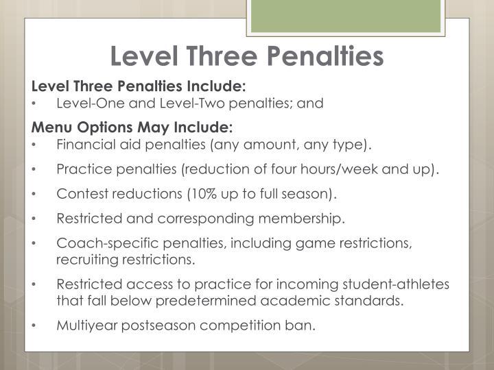 Level Three Penalties