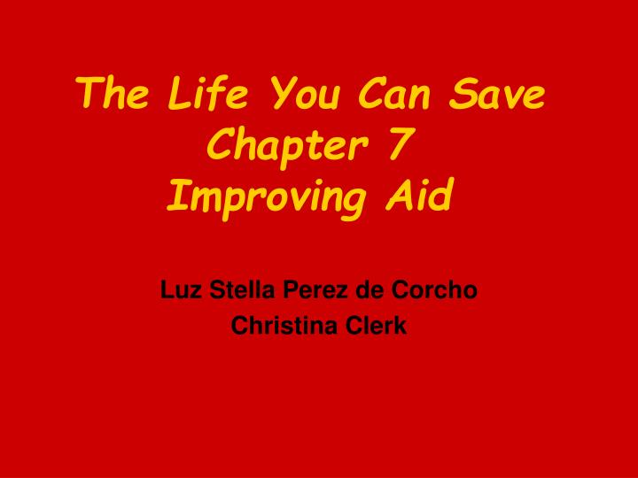 the life you can save chapter 7 improving aid n.