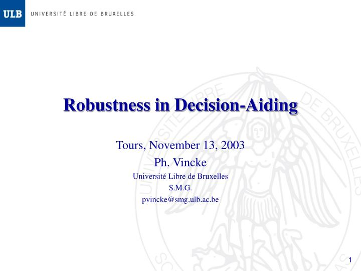 robustness in decision aiding n.