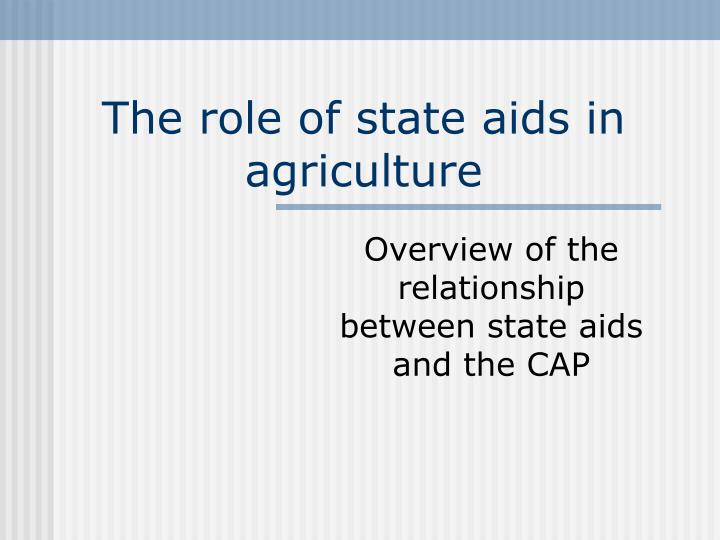 the role of state aids in agriculture n.