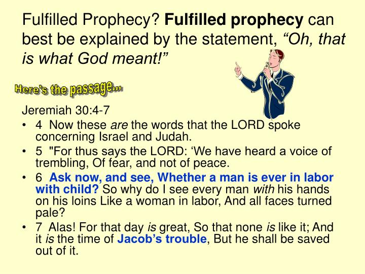Fulfilled Prophecy?