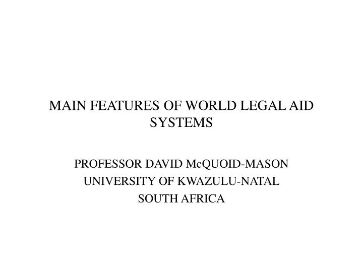 main features of world legal aid systems n.