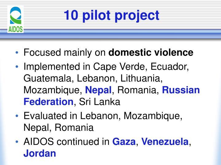 10 pilot project