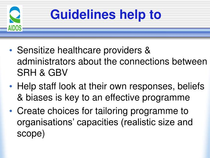 Guidelines help to