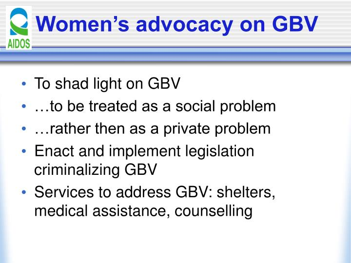 Women's advocacy on GBV
