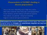 characteristics of echo s funding to disaster preparedness