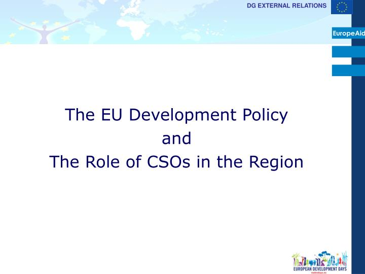 the eu development policy and the role of csos in the region n.
