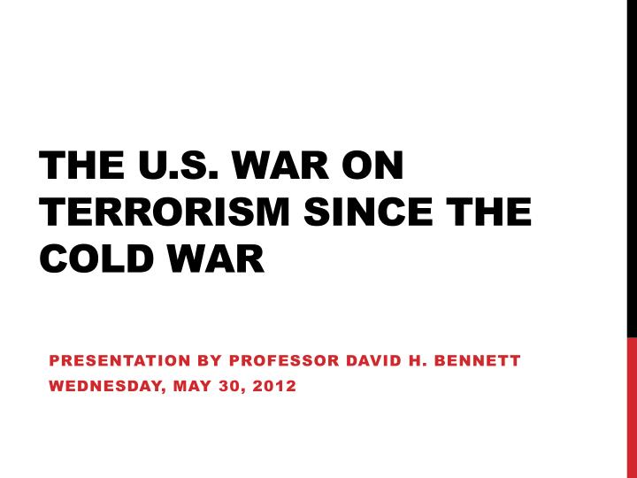 the u s war on terrorism since the cold war n.