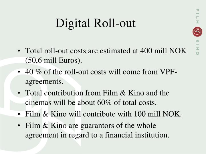Digital Roll-out
