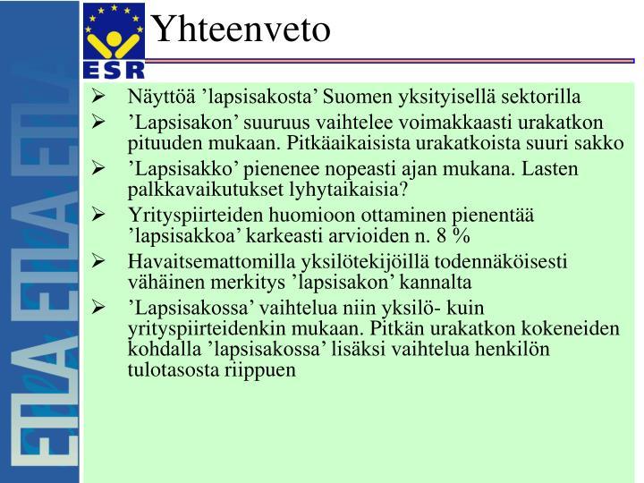 Näyttöä 'lapsisakosta' Suomen yksityisellä sektorilla