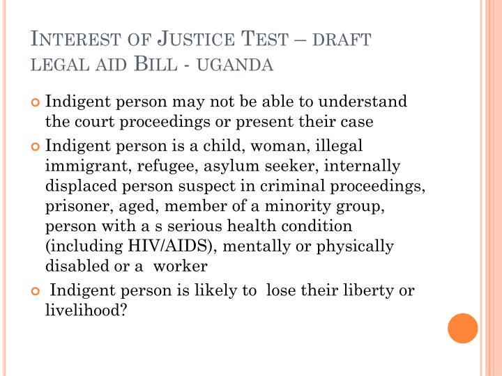 Interest of Justice Test – draft  legal aid Bill -