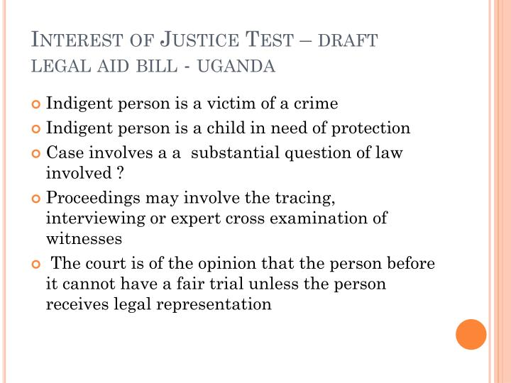 Interest of Justice Test – draft  legal aid