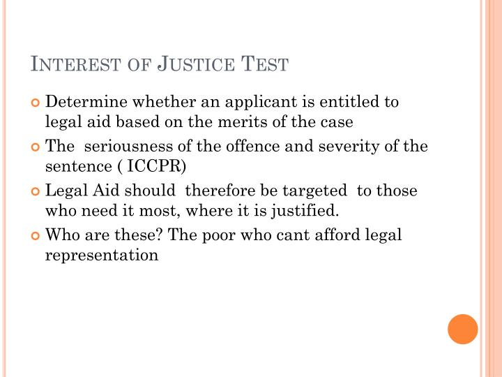 Interest of Justice Test