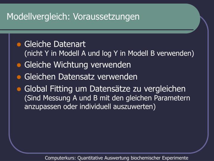 Modellvergleich: Voraussetzungen