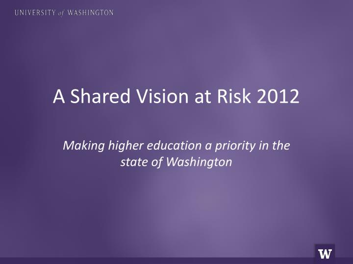 a shared vision at risk 2012 n.