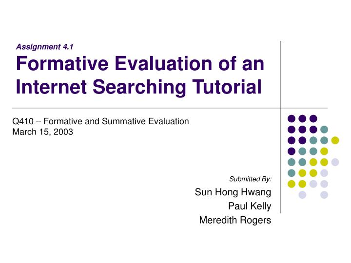 assignment 4 1 formative evaluation of an internet searching tutorial n.