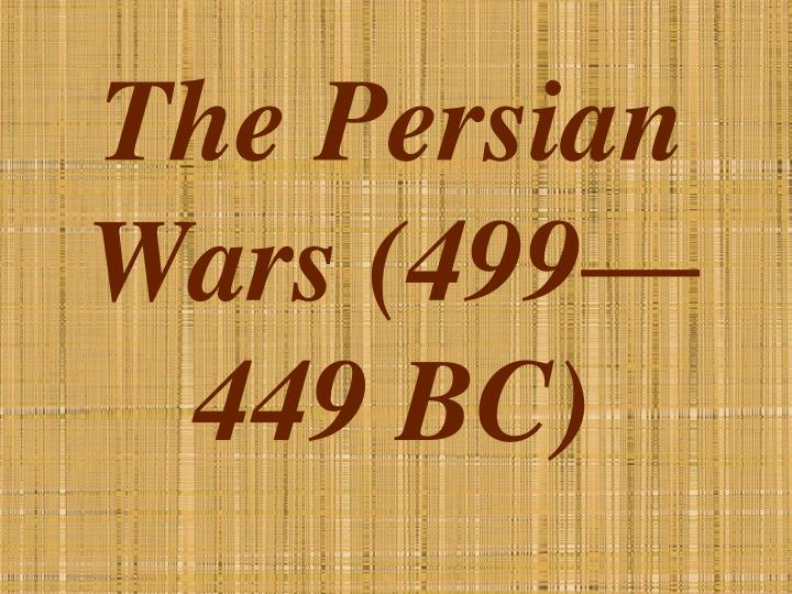 the persian wars 499 449 bc n.