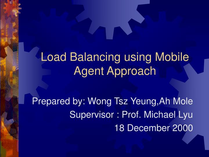load balancing using mobile agent approach n.