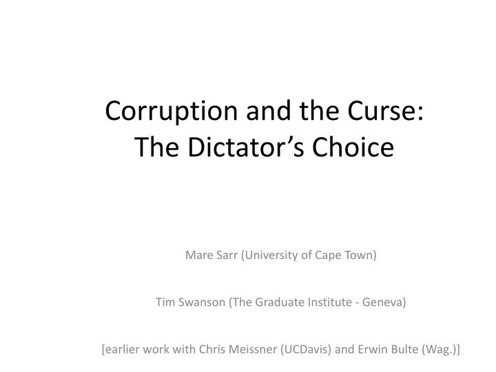 corruption and the curse the dictator s choice n.