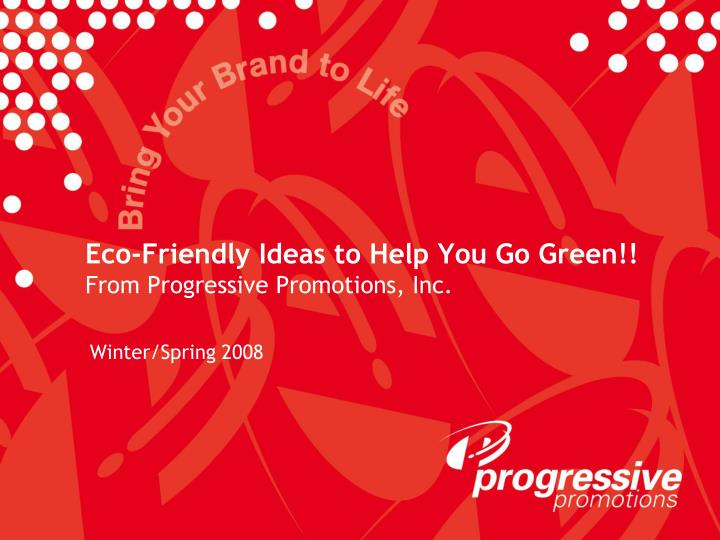 eco friendly ideas to help you go green from progressive promotions inc n.