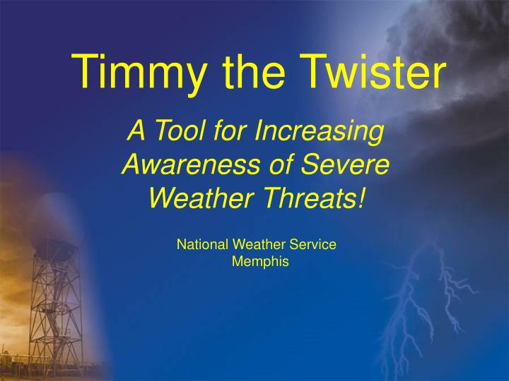 timmy the twister n.