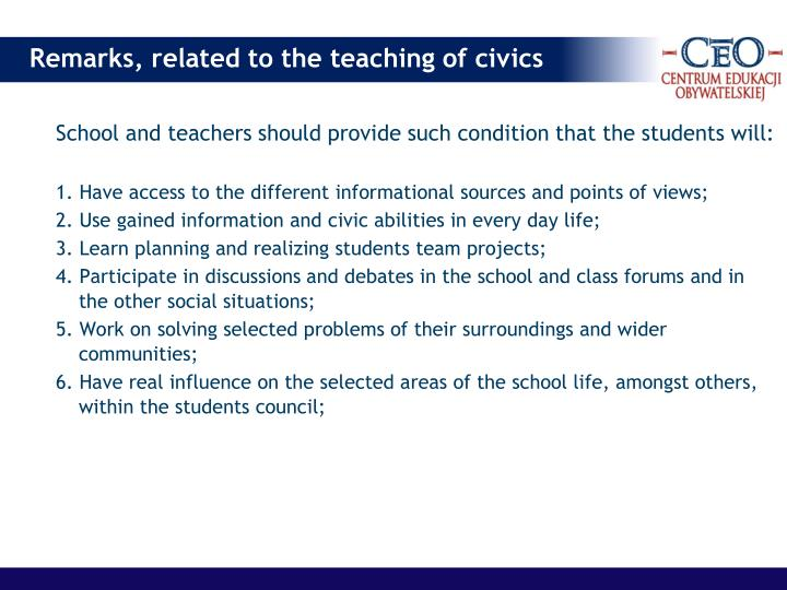 School and teachers should provide such condition that the students will:
